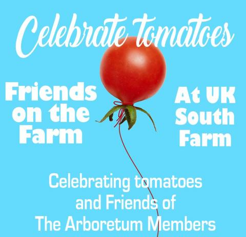 Celebrate tomatoes at Friends on the Farm, August 16, 2017.