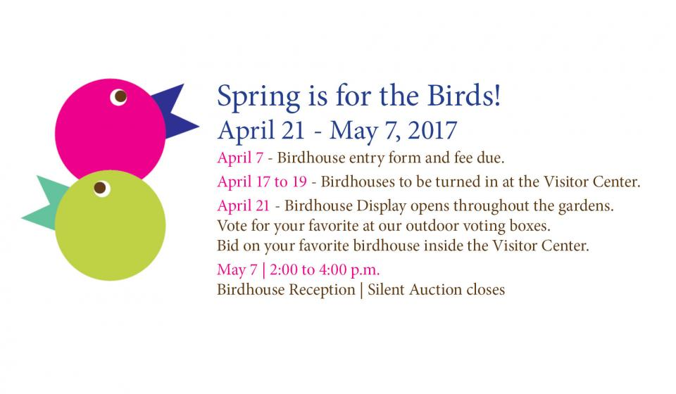 Spring is for the Birds! Birdhouse Display and Silent Auction April 21- May 7, Reception 2:00-4:00